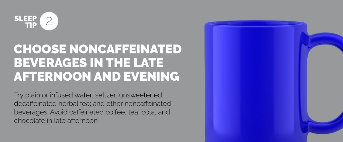 Text explaining the importance of skipping caffeine later in the day