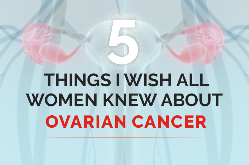 Ovarian Cancer Facts Every Woman Should Know