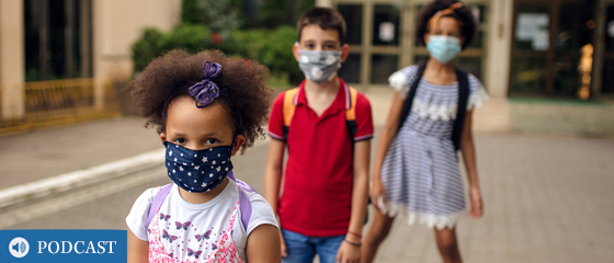 New Podcast: Back to School Amid the Pandemic